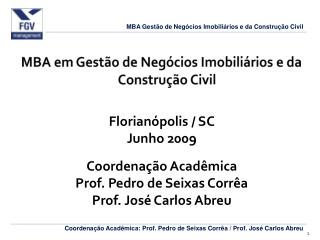 MBA em Gestão de Negócios Imobiliários e da Construção Civil