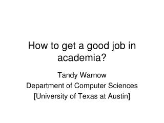 How to get a good job in academia