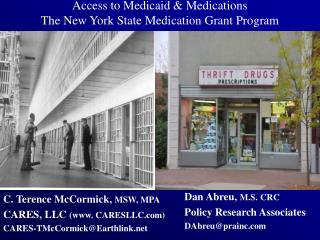 Access to Medicaid & Medications The New York State Medication Grant Program