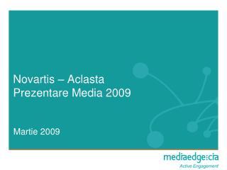 Novartis – Aclasta Prezentare Media 2009