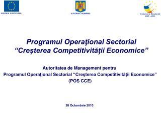 Programul Opera?ional Sectorial  �Cre?terea Competitivit??ii Economice�