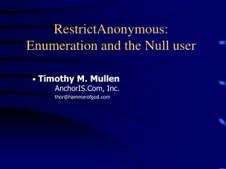 RestrictAnonymous: Enumeration and the Null user