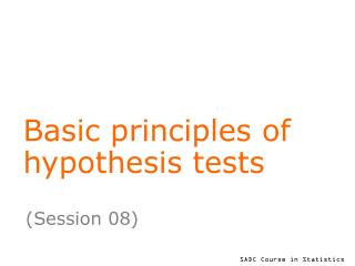Basic principles of hypothesis tests