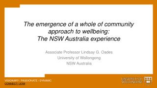 The emergence of a whole of community approach to wellbeing:  The  NSW Australia experience