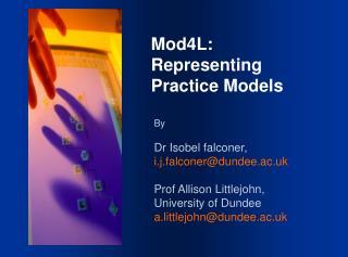 Mod4L: Representing Practice Models
