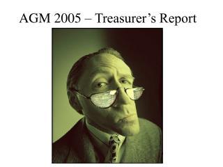 AGM 2005 – Treasurer's Report
