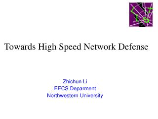 Towards High Speed Network Defense