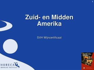 Zuid- en Midden Amerika SVH Wijncertificaat