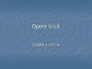 Opera lirică