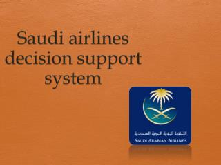 Saudi airlines decision support system