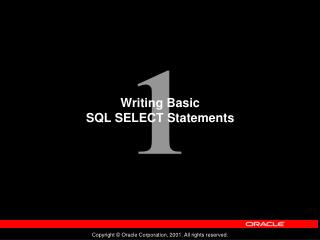 Writing Basic  SQL SELECT Statements