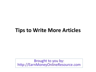 Tips to Write More Articles