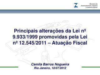 Camila Barros Nogueira Rio Janeiro, 10/07/2012