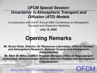 OFCM Special Session:  Uncertainty in Atmospheric Transport and Diffusion (ATD) Models