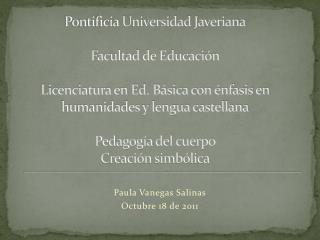 Paula Vanegas Salinas Octubre 18 de 2011