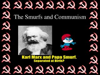 The Smurfs and Communism