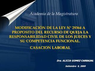 Dra. ALICIA GOMEZ CARBAJAL Setiembre  9, 2009