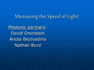 Measuring the Speed of Light!