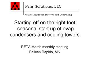 Starting off on the right foot: seasonal start up of evap condensers and cooling towers.