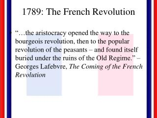 1789: The French Revolution
