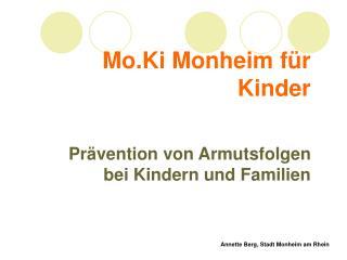 Mo.Ki Monheim für Kinder Prävention von Armutsfolgen bei Kindern und Familien