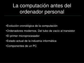 La computación antes del ordenador personal
