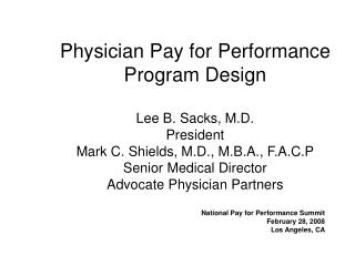 National Pay for Performance Summit February 28, 2008 Los Angeles, CA