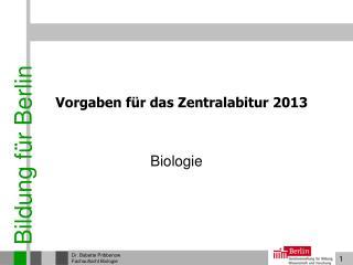 Vorgaben für das Zentralabitur 2013