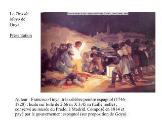 Le Tres de Mayo de Goya  Pr sentation