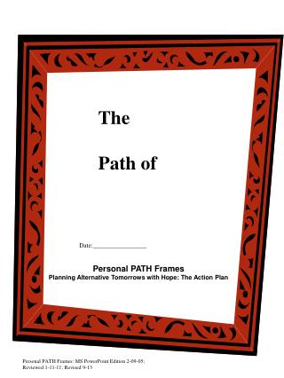 Personal PATH Frames: MS PowerPoint Edition 2-09-05; Reviewed 1-11-11