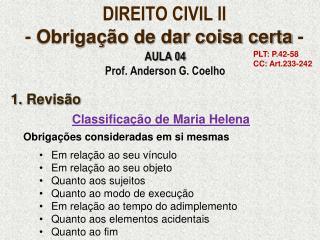 DIREITO CIVIL II -  Obrigação de dar coisa certa  -