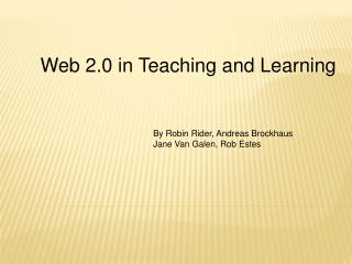 Web 2.0 in Teaching and Learning