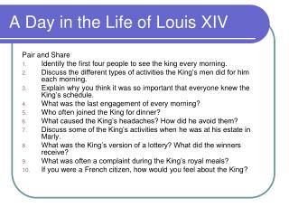A Day in the Life of Louis XIV