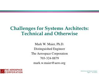 Challenges for Systems Architects: Technical and Otherwise