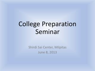 C ollege  Preparation  Seminar