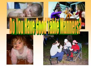 Do You Have Good Table Manners?