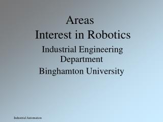 Areas     Interest in Robotics