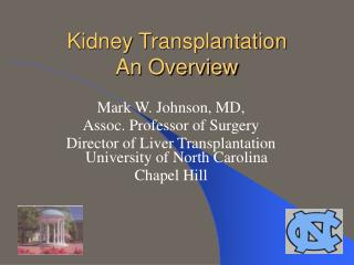 Kidney Transplantation An Overview