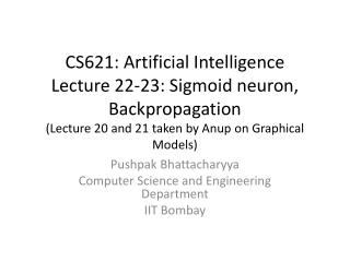 Pushpak Bhattacharyya Computer Science and Engineering Department IIT Bombay