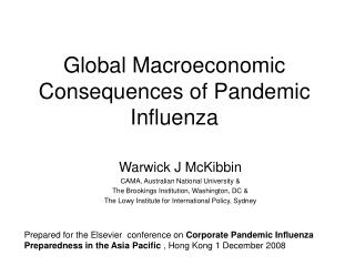 Global Macroeconomic Consequences of Pandemic Influenza