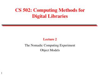 CS 502: Computing Methods for Digital Libraries