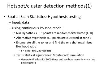 Hotspot/cluster detection methods(1)