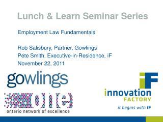 Lunch & Learn Seminar Series