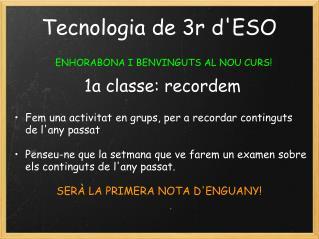 Tecnologia de 3r d'ESO