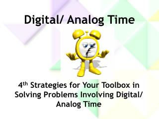 Digital/ Analog Time
