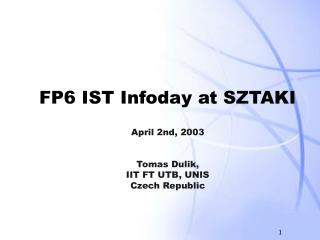 FP6 IST Infoday at SZTAKI
