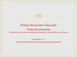 Primer Encuentro Nacional