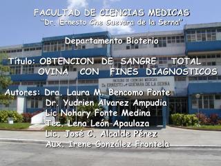"""FACULTAD DE CIENCIAS MEDICAS  """"Dr. Ernesto Che Guevara de la Serna"""" Departamento Bioterio"""