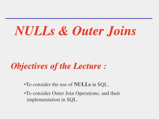 NULLs & Outer Joins