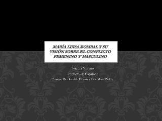 María Luisa  Bombal  y su visión sobre el conflicto femenino y masculino